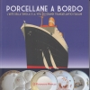 PORCELLANE A BORDO